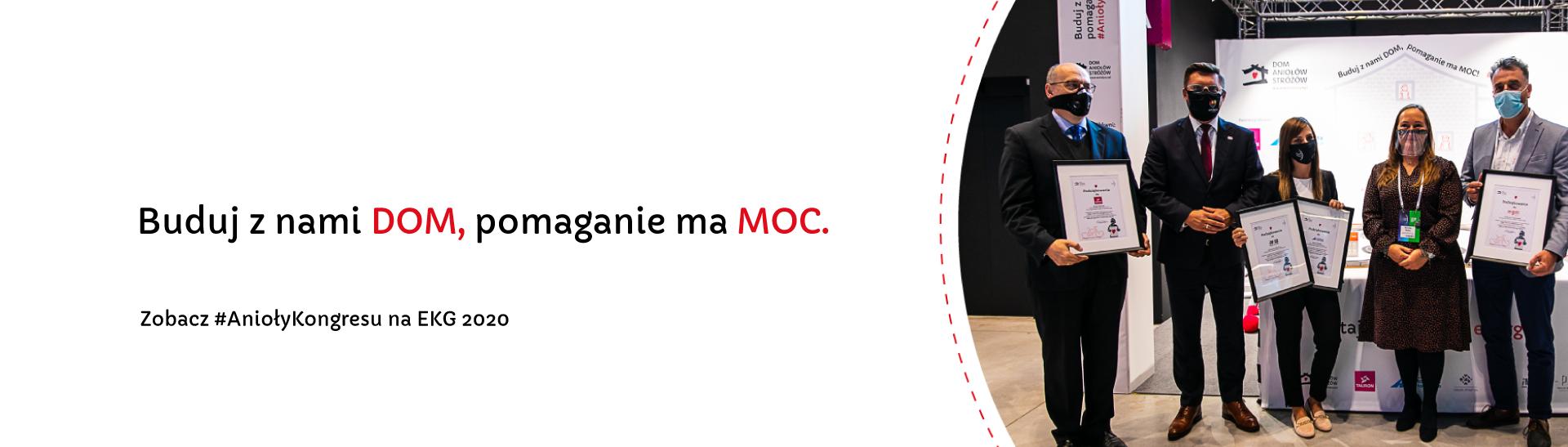 EKG 2020: Buduj z nami DOM, pomaganie ma MOC!
